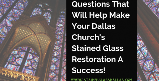 Questions That Will Help Make Your Church Stained Glass