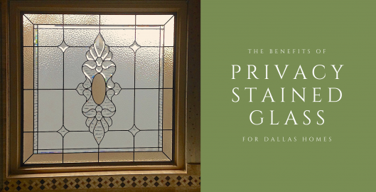 privacy stained glass dallas